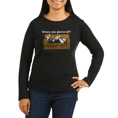 NMtl Where U Gonna Sit? Women's Long Sleeve Dark T