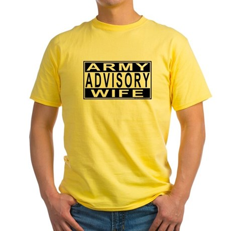 Army Wife Advisory Yellow T-Shirt