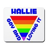 Hallie Gay Pride (#005) Mousepad