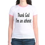 Thank God I'm an atheist Jr. Ringer T-Shirt
