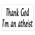 Thank God I'm an atheist Small Poster