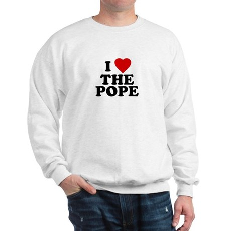 I Love [heart] the Pope Sweatshirt