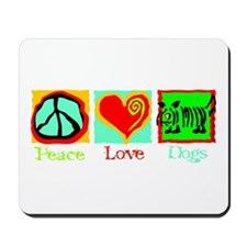 Peace Love Dogs Mousepad