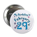 "February 29th Birthday 2.25"" Button"