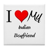 I Love My Indian Boyfriend Tile Coaster