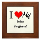I Love My Indian Boyfriend Framed Tile