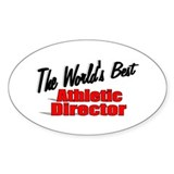 """The World's Best Athletic Director"" Decal"