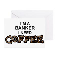 Banker Need Coffee Greeting Cards (Pk of 10)