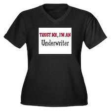Trust Me I'm an Underwriter Women's Plus Size V-Ne