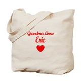 Grandma Loves Eric Tote Bag