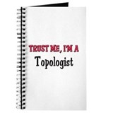 Trust Me I'm a Topologist Journal