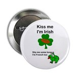 KISS ME IM IRISH, FROG WITH TONGUE Button
