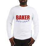 Retired Baker Long Sleeve T-Shirt
