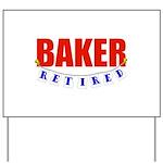 Retired Baker Yard Sign