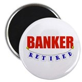 "Retired Banker 2.25"" Magnet (100 pack)"