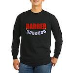 Retired Barber Long Sleeve Dark T-Shirt