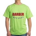 Retired Barber Green T-Shirt