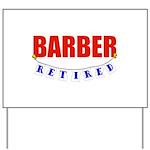 Retired Barber Yard Sign