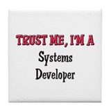 Trust Me I'm a Systems Developer Tile Coaster