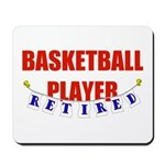 Retired Basketball Player Mousepad