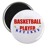Retired Basketball Player Magnet