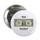 "Mudinyeri's Got Cache? 2.25"" Button (100 pack)"