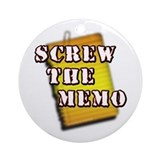 Screw the Memo... Ornament (Round)