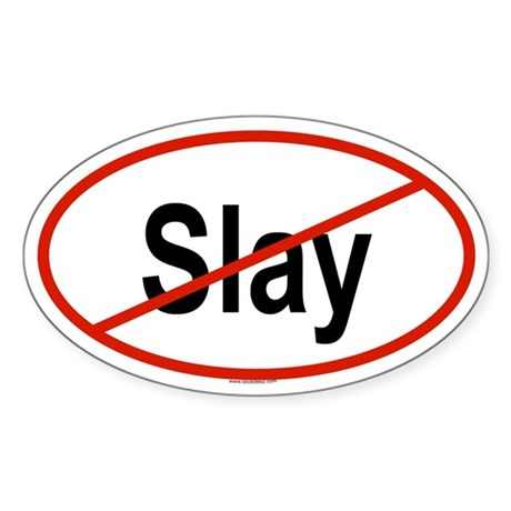 SLAY Oval Sticker