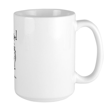 I already beat Cancer's ass... Large Mug