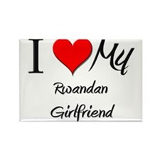 I Love My Rwandan Girlfriend Rectangle Magnet (10