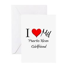 I Love My Puerto Rican Girlfriend Greeting Card