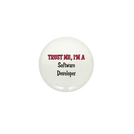 Trust Me I'm a Software Developer Mini Button (10