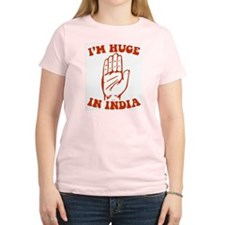 I'm Huge in India. T-Shirt