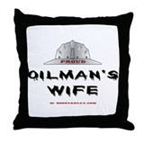 Proud Oilman's Wife Throw Pillow