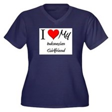 I Love My Indonesian Girlfriend Women's Plus Size