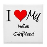 I Love My Indian Girlfriend Tile Coaster