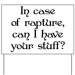 In case of rapture, can I hav Yard Sign
