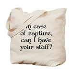 In case of rapture, can I hav Tote Bag