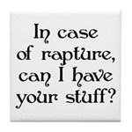 In case of rapture, can I hav Tile Coaster