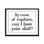 In case of rapture, can I hav Framed Panel Print