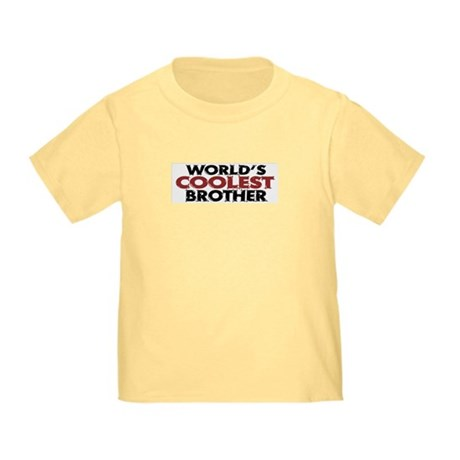 World's Coolest Brother Toddler T-Shirt
