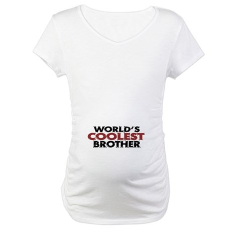 World's Coolest Brother Maternity T-Shirt