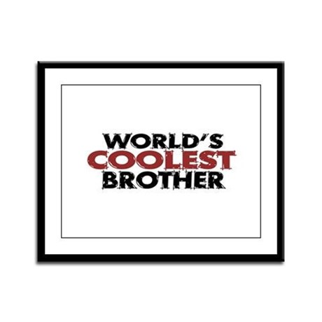 World's Coolest Brother Framed Panel Print