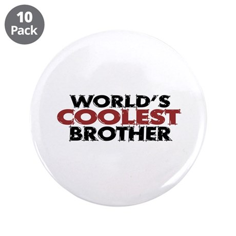 "World's Coolest Brother 3.5"" Button (10 pack)"