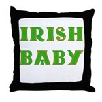 IRISH BABY (Celtic font) Throw Pillow