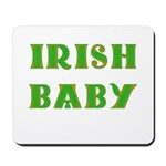 IRISH BABY (Celtic font) Mousepad