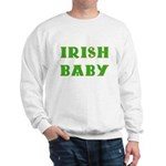 IRISH BABY (Celtic font) Sweatshirt
