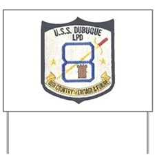 USS Dubuque LPD 8 Yard Sign