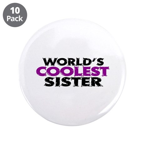"World's Coolest Sister 3.5"" Button (10 pack)"