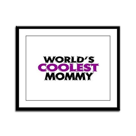 World's Coolest Mommy Framed Panel Print